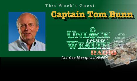Captain Tom Bunn Steers Your Money Fears Away