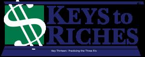 Keys To Riches Key Thirteen