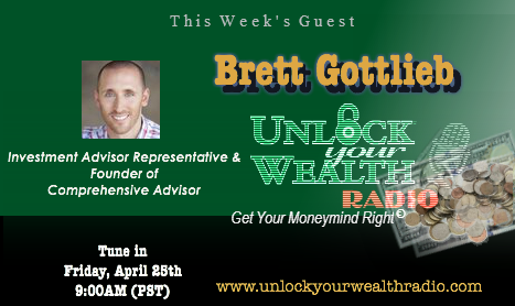 Unlock Your Wealth Radio Interview with Brett Gottlieb
