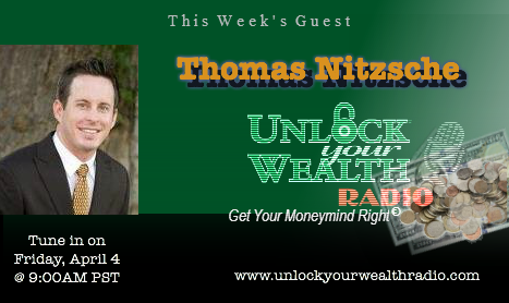 Thomas Nitzsche Kicks Off Financial Literacy Month and UnlockYourWealthRadio.com's Season 19 with Heather Wagenhals