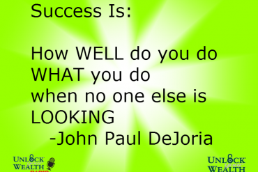 Success by John Paul DeJoria from Unlock Your Wealth