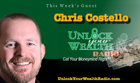 Chris Costello Grows Your 401k on Unlock Your Wealth Radio