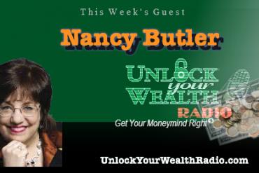 Unlock Your Wealth Radio welcomes Nancy Butler