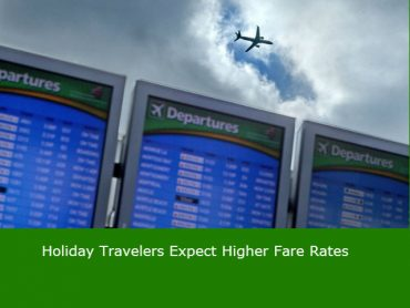 Holiday Travelers Expect Higher Fare Rates
