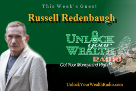 Russell Redenbaugh Overcomes Financial Success