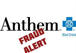 Anthem Blue Cross Fraud Alert