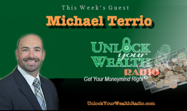 Michael Terrio on Unlock Your Wealth Radio