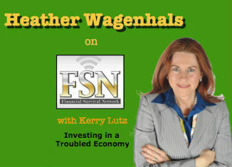 Heather-Wagenhals-on-Financial-Survival-Network-Investing in a Troubled Economy