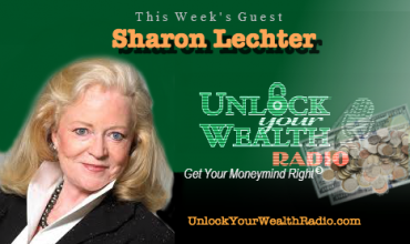 Unlock Your Wealth Radio welcomes Sharon Lechter