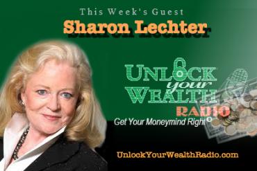 Unlock Your Wealth Radio welcomes Sharon Lechter