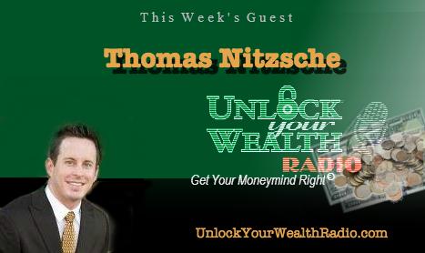 Thomas Nitzsche Discusses Financial Behaviors on Unlock Your Wealth Radio