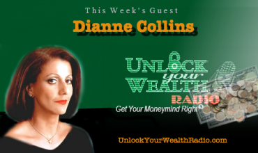 Dianne Collins on Unlock Your Wealth Radio