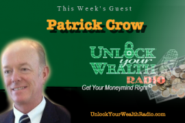 Patrick Crow Keep My ID COO on Unlock Your Wealth Radio