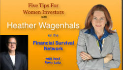 Heather Wagenhals on Financial Survival Network on Women Investing