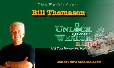 Bill Thomason on Unlock Your Wealth Radio