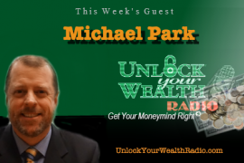 Michael Park Reveals if Your Finances Are Healthy for Real Estate Investing