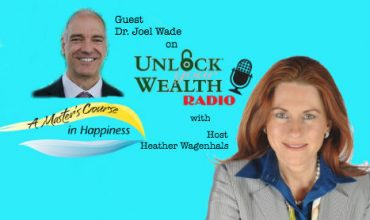 Dr. Joel Wade Reveals Ways You Can Create Opportunities