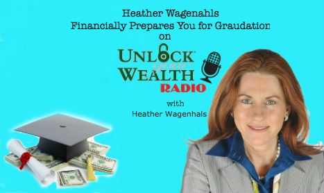 Heather Wagenahls Financially Prepares You for Graudation
