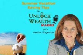 Summer Vacation Saving Tips with Heather Wagenhals on UYWRadio
