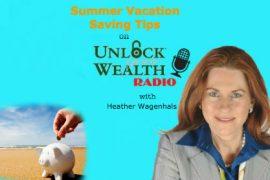 Summer Vacation Saving Tips with Heather Wagenhals on UYWRadio