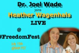Heather Wagenhals LIVE at Freedom Fest with Dr. Joel Wade