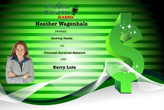 Gaming Hack Revealed on Financial Survival Network with Heather Wagenhals