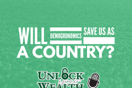 Mike Williams Answers- Will Demogronomics Save Us Unlock Your Wealth Radio Starring Heather Wagenhals