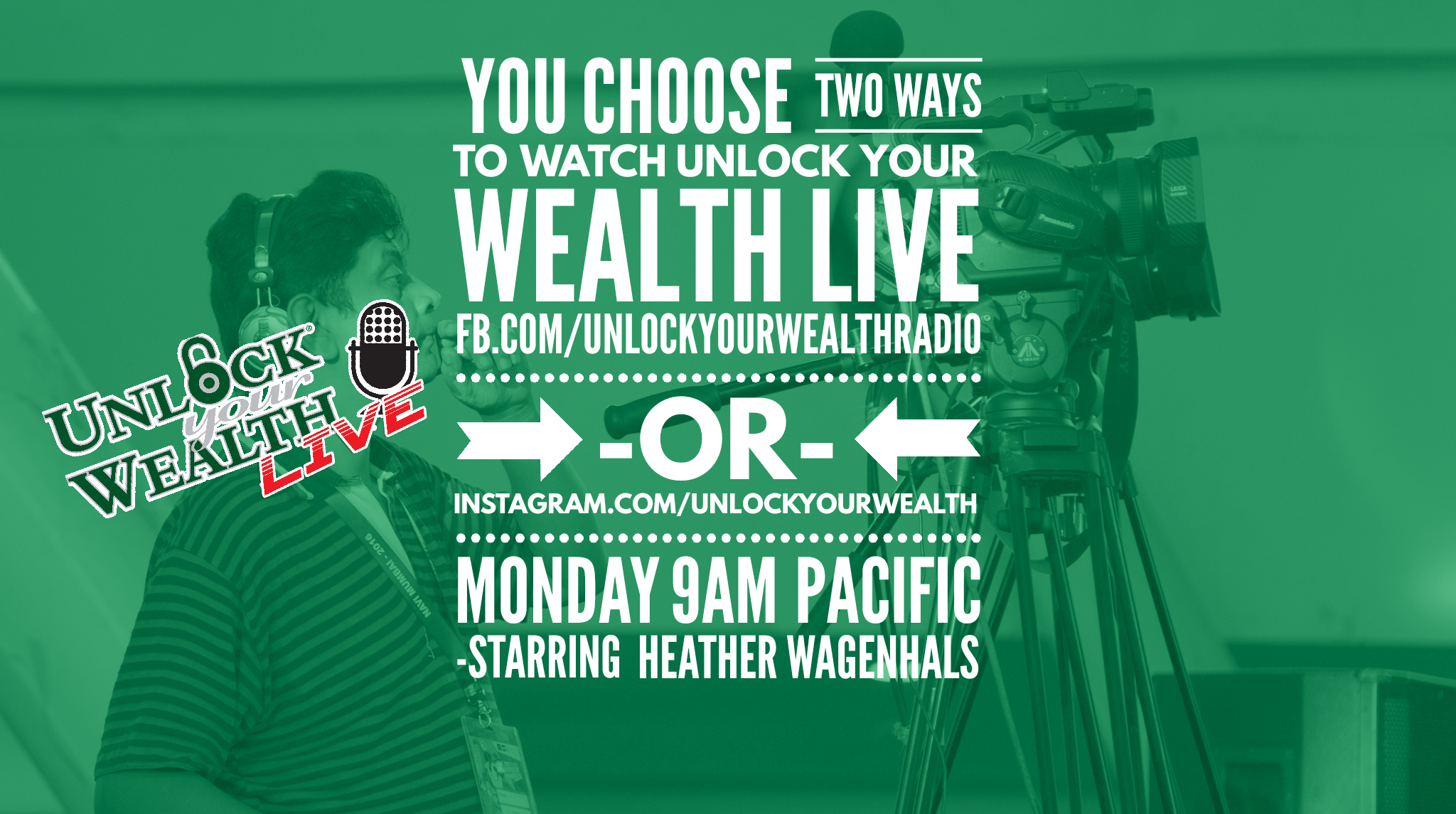 Unlock Your Wealth LIVE TV on Facebook and Instagram LIVE