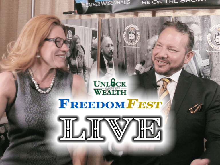FreedomFest Live Las Vegas Edition Featuring Jim Woods on Unlock Your Wealth Today