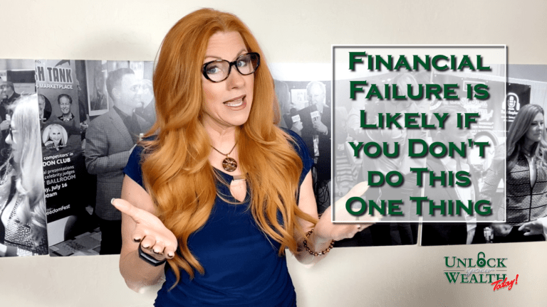 Financial Failure is Likely if you Don't do This one Thing